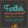 Fartlek Running Workouts