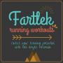 Fartlek Running Workouts